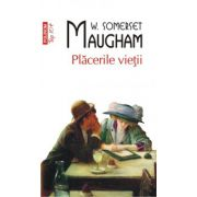 Placerile vietii (W. Somerset Maugham)