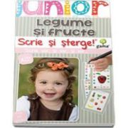 Scrie si sterge! Legume si fructe (Junior 2-5 ani)