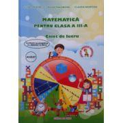Matematica pentru clasa a III-a. Caiet de lucru (Adina Grigore)