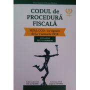 Codul de procedura fiscala, in vigoare de la 1 ianuarie 2016
