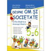 Despre om si societate cu Rita Gargarita si Greierasul Albastru, 5-6 ani