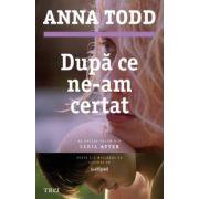 Dupa ce ne-am certat (Anna Todd)