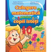 Culegere de matematica pentru copii isteti pentru clasa I (Rodica Dinescu)