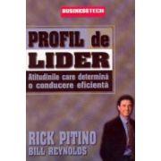 Profil de lider. Atitudine care determina o conducere eficienta