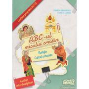 ABC-ul micului crestin - Religie cultul ortodox - Clasa pregatitoare