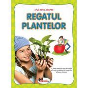 Afla totul despre Regatul Plantelor