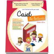 Caiet de lectura pentru clasa a II-a. Pregatire pentru lectura, citire activa, scriere activa, evaluare, autoevaluare (Gavrila Maria-Roxana)