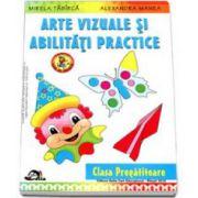 Arte vizuale si abilitati practice pentru clasa pregatitoare