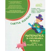 Matematica si explorarea mediului. Caiet pentru clasa I - Volumul I, sem. 2