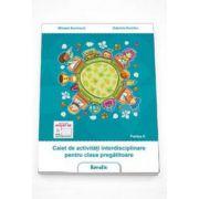 Caiet de activitati interdisciplinare pentru clasa pregatitoare, sem. 2 (Mihaela Bucinschi)