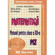 Matematica manual pentru clasa a XII-a. Trunchi comun + curriculum diferentiat. M2