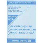 Exercitii si probleme de matematica, clasa a IX-a (Liliana Niculescu)
