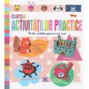 Cartea activitatilor practice, 75 de modele pentru tot anul