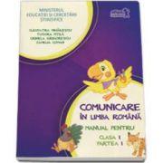 Comunicare in limba romana. Manual pentru clasa I - Partea I (Contine editia digitala)