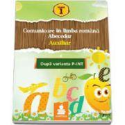 Comunicare in limba romana. Abecedar-Auxiliar dupa varianta P-INT (Dumitru D. Paraiala)