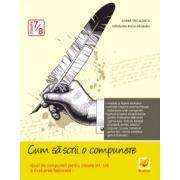 Cum sa scrii o compunere. Tipuri de compuneri pentru clasele VII-VIII si Evaluare Nationala