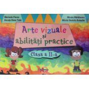Arte vizuale si abilitati practice clasa a II-a (Marinela Florea)