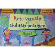 Arte vizuale si abilitati practice clasa I (Marinela Florea)
