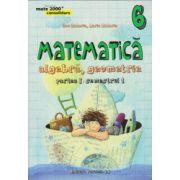 Matematica 2000 CONSOLIDARE 2015 - 2016 algebra, geometrie clasa a VI-a partea I, semestrul 1