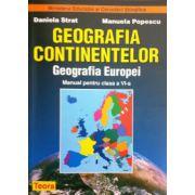 Geografia continentelor. Geografia Europei, manual pentru clasa a VI-a (Daniela Strat)