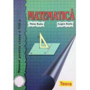 Matematica. Manual pentru clasa a VIII-a (Dana Radu)
