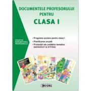 Documentele profesorului pentru clasa I, semestrul I si al II-lea (2015-2016)