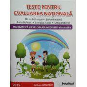 Teste pentru evaluarea nationala. Matematica si explorarea mediului, clasa a II-a (Mirela Mihaescu)