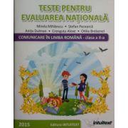 Teste pentru evaluarea nationala. Comunicare in limba romana, clasa a II-a (Mirela Mihaescu)
