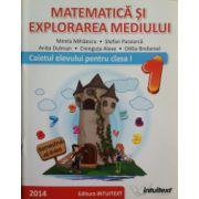 Matematica si explorarea mediului. Caietul elevului clasa I, sem. 2 (Mirela Mihaescu)