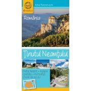 Tinutul Neamtului - Ghid turistic de buzunar