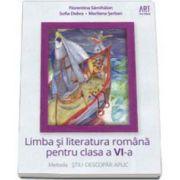 Limba si literatura romana pentru clasa a VI-a. Metoda STIU-DESCOPAR-APLIC