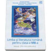 Limba si literatura romana pentru clasa a VIII-a. Metoda STIU-DESCOPAR-APLIC