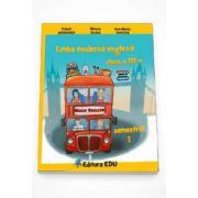 Limba moderna engleza manual pentru clasa a III-a semestrul 2 - Contine editia digitala