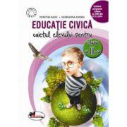 Educatie civica. Caietul elevului pentru clasa a III-a (Dumitra Radu, Gherghina Andrei)