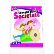 Educatie pentru Societate nivel 3-4 ani