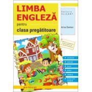 Limba engleza caiet pentru clasa pregatitoare. Vocabular, exercitii, jocuri, poezii, cantece, transcriere fonetica (Arina Damian)