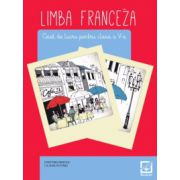 Limba franceza caiet de lucru pentru clasa a VII-a L2