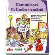Comunicare in limba romana. Manual pentru clasa I, semestrul 1 (Gavrila Maria-Roxana)