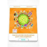 Caiet de activitati interdisciplinare pentru clasa pregatitoare, sem. 1 (Mihaela Bucinschi)