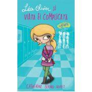 Lea Olivier si viata ei complicata - Barfe (Vol. 2)