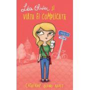 Lea Olivier si viata ei complicata - Ratacita (Vol. 1)