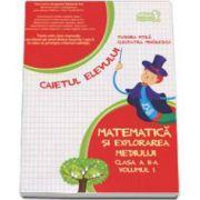 Matematica si explorarea mediului, caiet pentru clasa a II-a - volumul I, sem. 1
