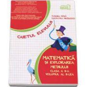 Matematica si explorarea mediului, caiet pentru clasa a II-a - volumul  II, sem. 2