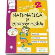 Matematica si explorarea mediului. Caiet de lucru pentru clasa a II-a, semestrul I (Pop Letitia)