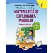 Matematica si explorarea mediului. Manual pentru clasa I, partea I+II (contine editie digitala)