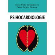 Psihocardiologie (Ioan-Bradu Iamandescu)