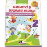 Matematica si explorarea mediului. Caietul elevului pentru clasa a II-a (Rodica Chiran)