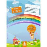 Stiinte ale naturii - auxiliar al manualelor pentru clasa a III-a dupa programa OMEN 5003-2014