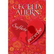 Suflete Pereche (Cecelia Ahern)