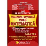 Matematica pentru clasa a VIII-a - 165 de teste pentru evaluarea nationala 2016